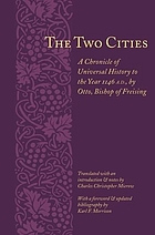 The two cities; a chronicle of universal history to the year 1146 A.D