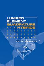 Lumped element quadrature hybrids