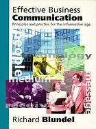 Effective business communication : principles and practice for the information age