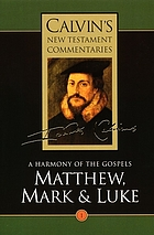 A harmony of the Gospels - Matthew, Mark and Luke