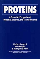 Proteins : a Theoretical Perspectives of Dynamics, Structures, and Thermodynamics