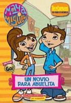 Maya & Miguel : un novio para Abuelita