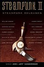 Steampunk II : steampunk reloaded