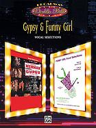 Gypsy & Funny girl : vocal selections