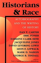 Historians and race : autobiography and the writing of history