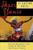 Paper dance : 55 Latino poets