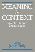 Meaning and context : Quentin Skinner and his critics