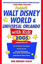 Walt Disney World & Universal Orlando with kids, 2005