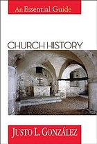 Church history : an essential guide