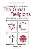 The great religions : essential questions
