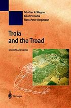 Troia and the troad : scientific approaches