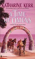 A time of omens : a novel of the Westlands