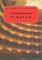 Fidelio : an opera in two actsFidelio : an opera in two acts