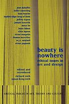 Beauty is nowhere : ethical issues in art and design