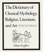 A dictionary of classical antiquities, mythology, religion, literature, art