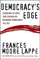 Democracy's edge : choosing to save our country by bringing democracy to life
