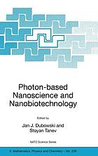 Photon-based nanoscience and nanobiotechnology