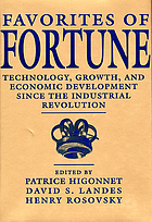 Favorites of fortune : technology, growth, and economic development since the Industrial Revolution