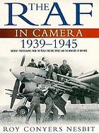 The RAF in camera : archive photographs from the Public Record Office and the Ministry of Defence, 1903-1939