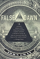 False dawn : the delusions of global capitalism
