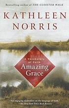 Amazing grace : a vocabulary of faith