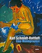 Karl Schmidt-Rottluff : Werke aus der Sammlung des Brücke-Museums Berlin
