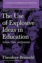 The use of explosive ideas in education: culture, class, and evolution