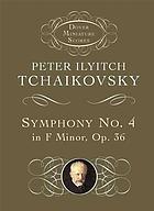 Symphony IV in F minor, op. 36