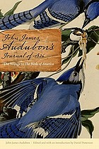 John James Audubon's journal of 1826 : the voyage to the Birds of America