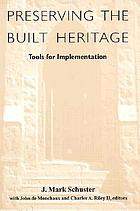 Preserving the built heritage : tools for implementation