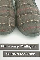 Mr Henry Mulligan