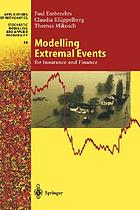 Modelling extremal events for insurance and financeModelling extremal events : for insurance and finance ; with 100 figures