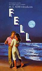 M.E. Kerr introduces Fell
