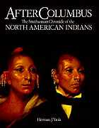 After Columbus : the Smithsonian chronicle of the North American Indians