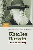 Charles Darwin : - Kurz und bündig