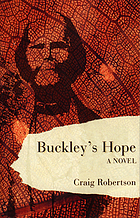 Buckley's hope : a novel