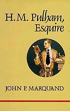 H.M. Pulham, esquire