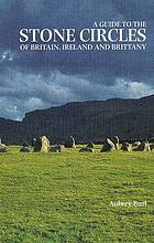 A guide to the Stone Circles of Britain, Ireland, and Brittany