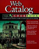 Web catalog cookbook
