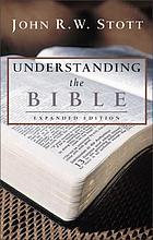 Understanding the Bible by John R.W. Stott