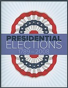 Presidential elections : 1789-2008