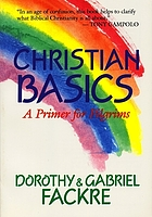 Christian basics : a primer for pilgrims