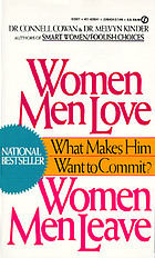 Women men love, women men leave : what makes men want to commit