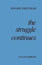 The struggle continues : six ... pamphlets