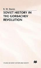 Soviet history in the Gorbachev revolution