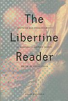 The libertine reader : eroticism and enlightenment in eighteenth-century France