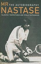 Ilie Nastase : the autobiography