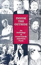Inside the outside : an anthology of avant-garde American poets
