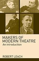 Makers of modern theatre : an introduction