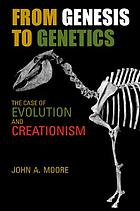 From Genesis to genetics : the case of evolution and creationism